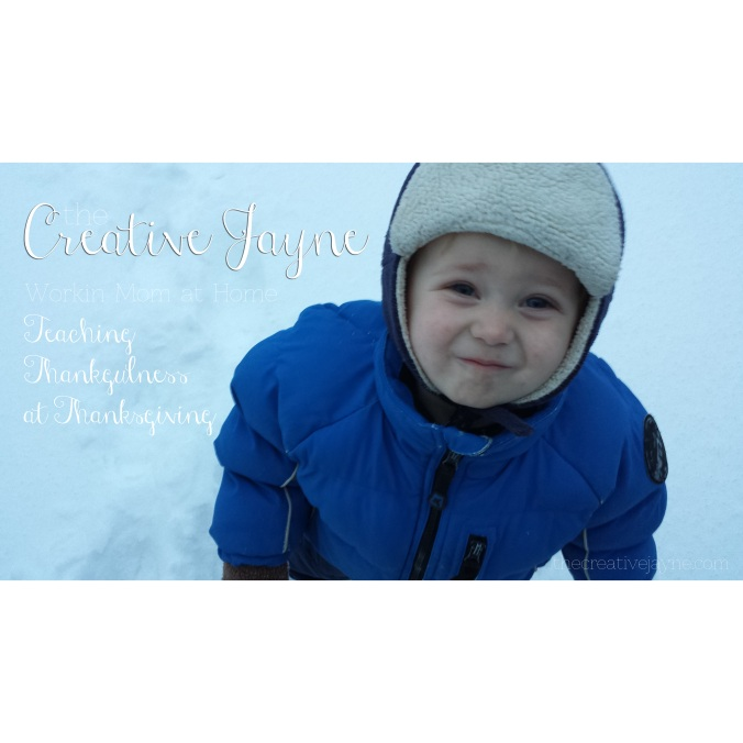 the Creative Jayne // working mom at home \ teaching thankfulness at thanksgiving