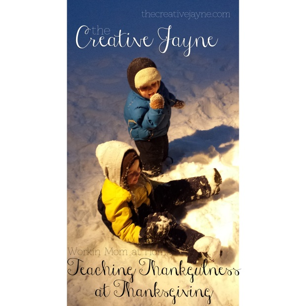 the Creative Jayne // working mom at home \\ teaching thankfulness at thanksgiving