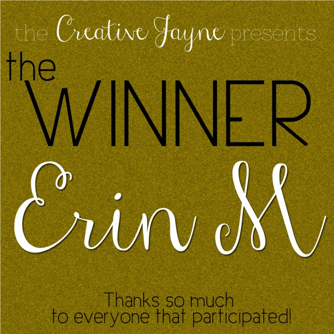 the Creative Jayne // Thanksgiving Giveaway \ the winner is Erin M