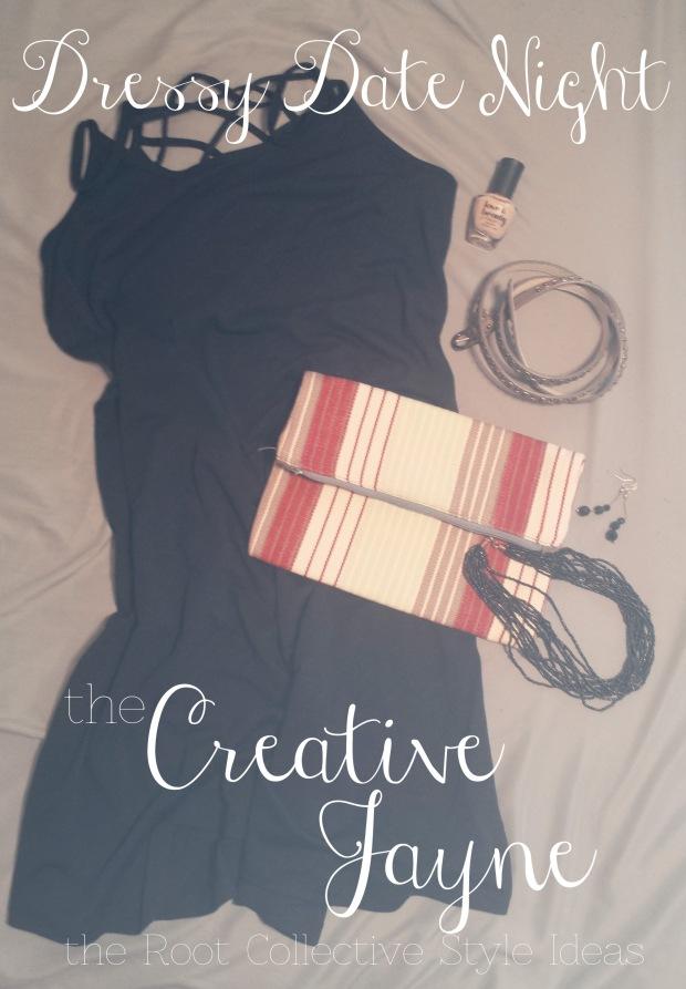 the creative jayne // the root collective \\ item review // dressy date night style idea