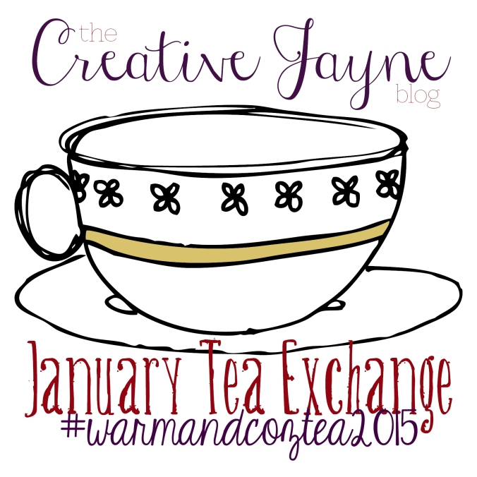 the Creative Jayne warmandcoztea2015 january tea exchange 2