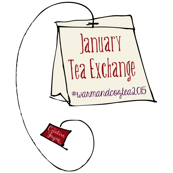 the Creative Jayne warmandcoztea2015 january tea exchange