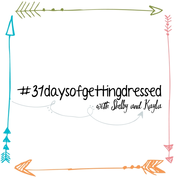 31daysofgettingdressed