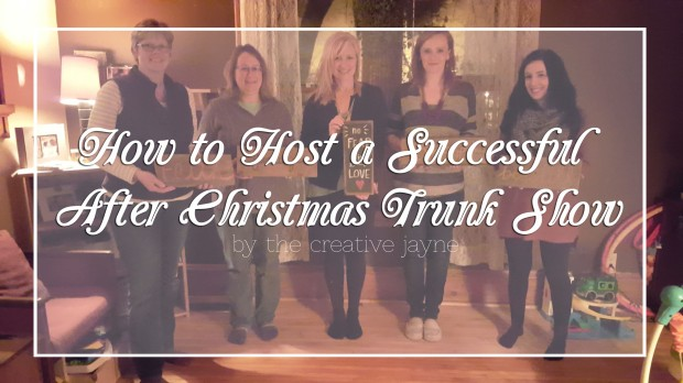 how to host a successful after christmas trunk show by the creative jayne